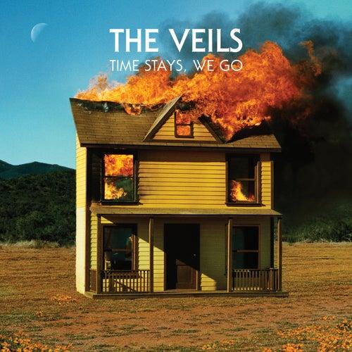 Time Stays, We Go de The Veils
