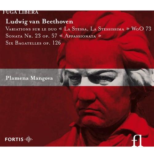Beethoven: Variations sur le duo 'La Stessa, La Stessissima' WoO 73, Sonata No. 23 Op. 57 'Appassionata' & Six Bagatelles Op. 126 by Plamena Mangova