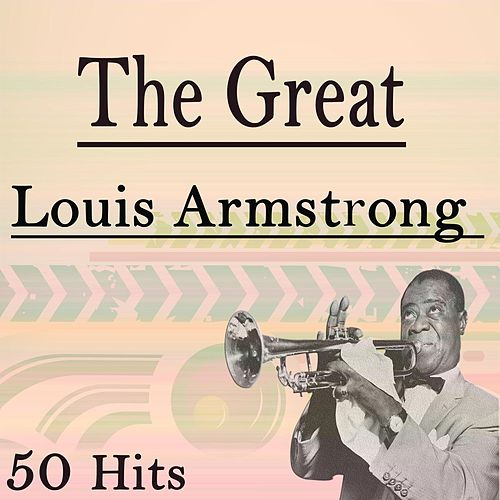 The Great Louis Armstrong de Louis Armstrong