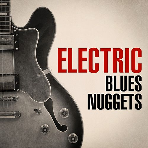Electric Blues Nuggets de Various Artists