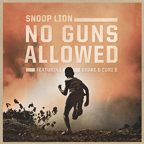 No Guns Allowed von Snoop Lion