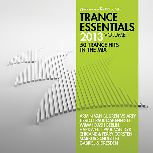 Trance Essentials 2013, Vol. 1 (50 Trance Hits In The Mix) de Various Artists