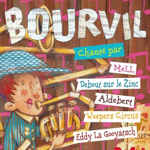 Bourvil chanté par... de Various Artists