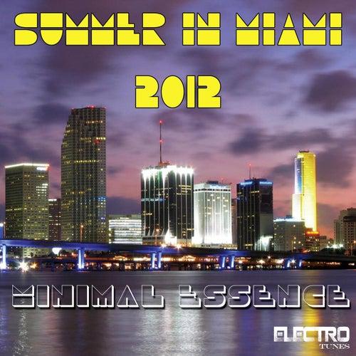 Summer in Miami 2012 (Minimal Essence) von Various Artists