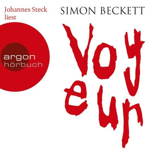 Voyeur (Gekürzte Fassung) von Simon Beckett
