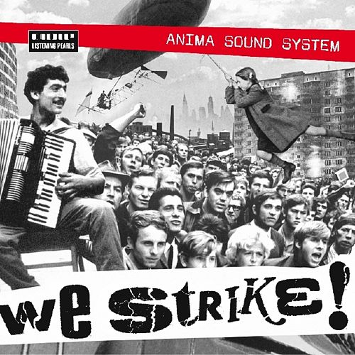 We Strike! de Anima Sound System