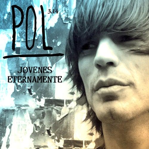 Jóvenes Eternamente by Pol 3.14