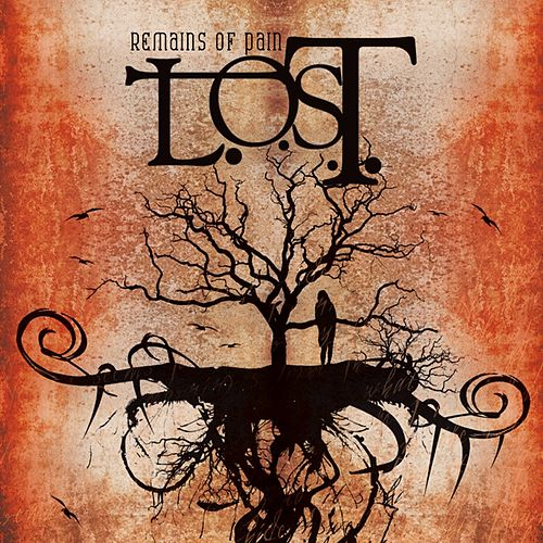 Remains of Pain by L.O.S.T.