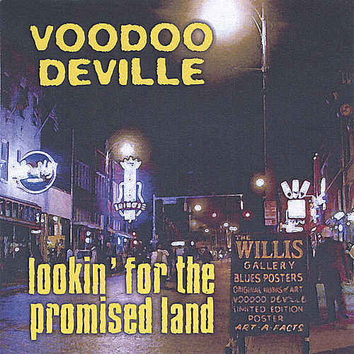 Lookin' For The Promised Land by Voodoo DeVille