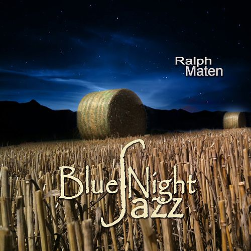 Blues Night Jazz by Ralph Maten