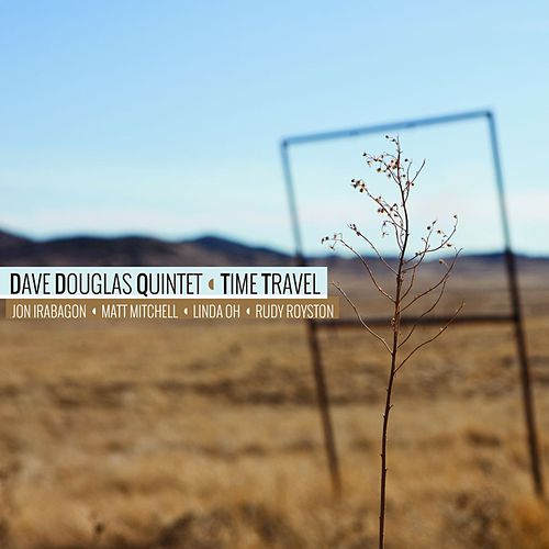 Time Travel by Dave Douglas