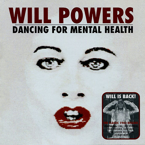 Dancing For Mental Health by Will Powers