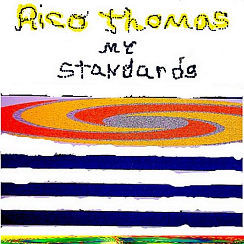 My Standards von Rico Thomas