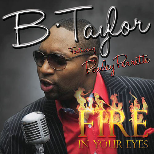 Fire In Your Eyes de B. Taylor