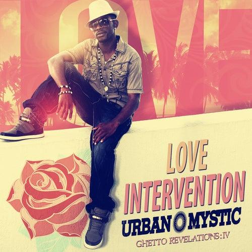 Love Intervention by Urban Mystic