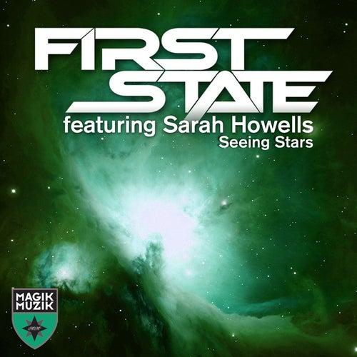 Seeing Stars (Remixes) von First State