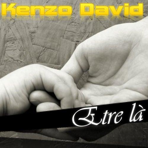 Etre là by Kenzo David