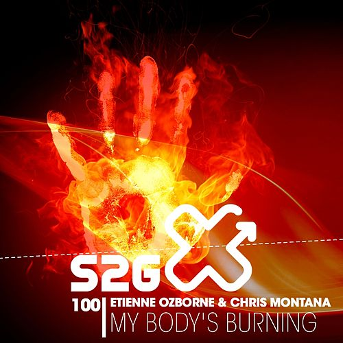 My Body's Burnin von Chris Montana