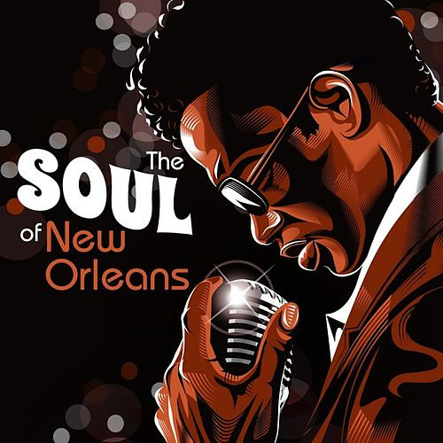 The Soul of New Orleans by Various Artists
