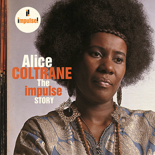 The Impulse Story by Alice Coltrane