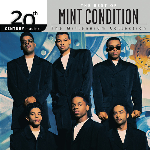 The Best Of Mint Condition 20th Century Masters The Millennium Collection von Mint Condition