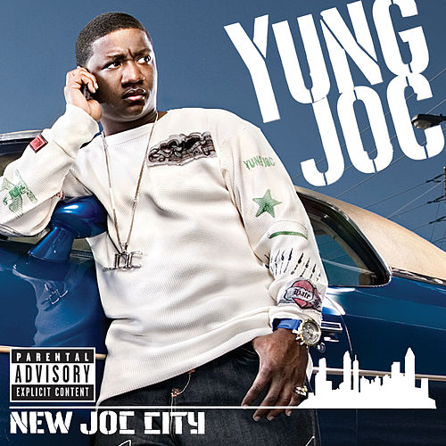 New Joc City (Explicit Content   U.S. Version) by Yung Joc