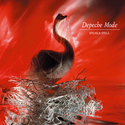 Speak & Spell (2006 Remaster) by Depeche Mode