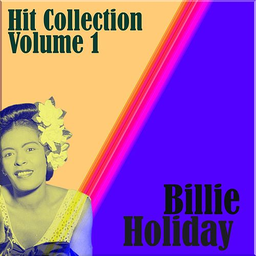 Hit Collection Volume 1 by Billie Holiday
