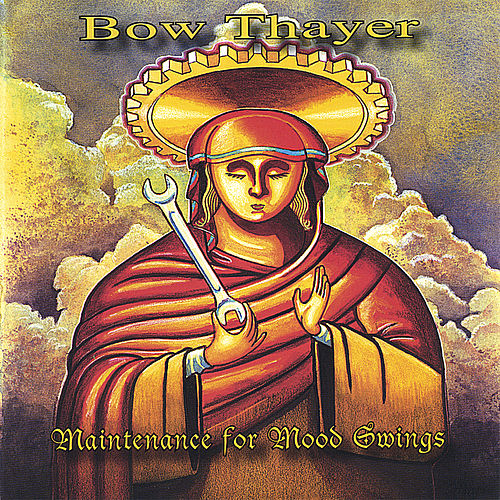 Maintenance for Mood Swings by Bow Thayer