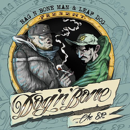 Dog 'n' Bone by Rag'n'Bone Man