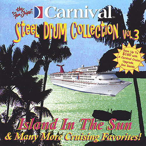 Island In The Sun and More... de The Carnival Steel Drum Band