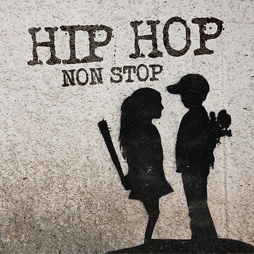 Hip Hop Non Stop! von Various Artists