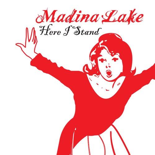 Here I Stand de Madina Lake