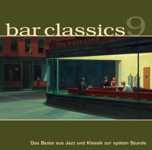Bar Classics 9 von Various Artists