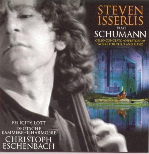Schumann: Cello Concerto; Fantasiestücke; 5 Stücke im Volkston; Bargiel:  Adagio by Steven Isserlis