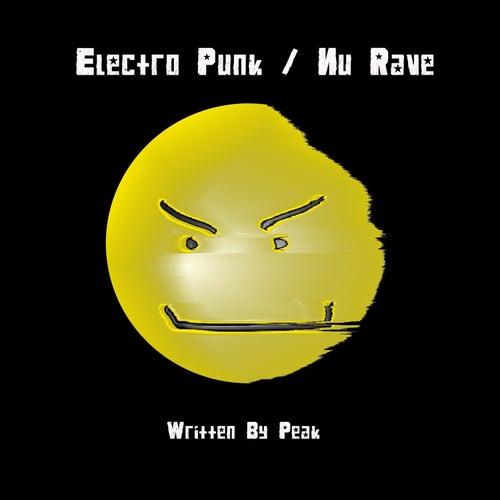 Electro Punk / Nu Rave by Peak (New Age)