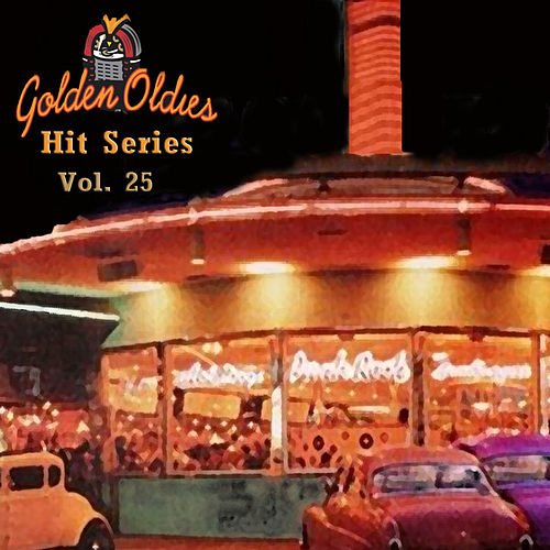 Golden Oldies Hit Series, Vol. 25 by Various Artists