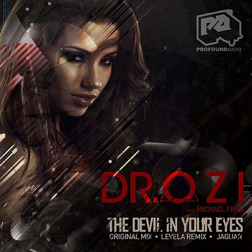 The Devil in Your Eyes by Dr. Ozi