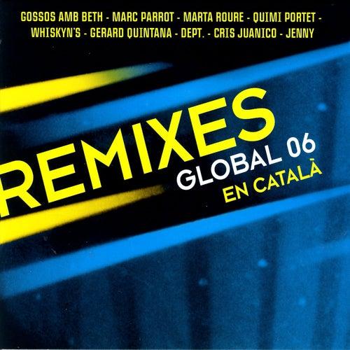 Remixes Global 06 En Català fra Nacho Chapado