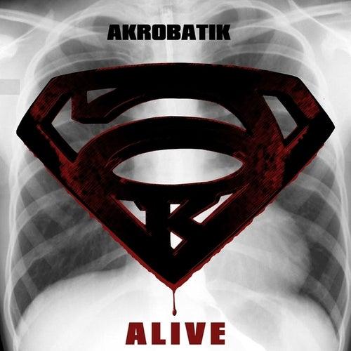 Alive - Single by Akrobatik