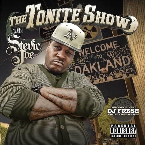 The Tonite Show With Stevie Joe (DJ Fresh Presents) by Stevie Joe