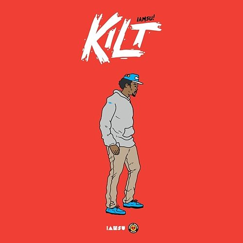 Kilt (Deluxe Edition) by Iamsu!