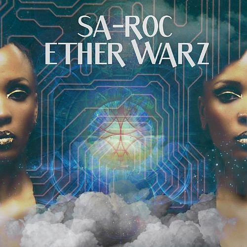 Ether Warz by Sa-Roc