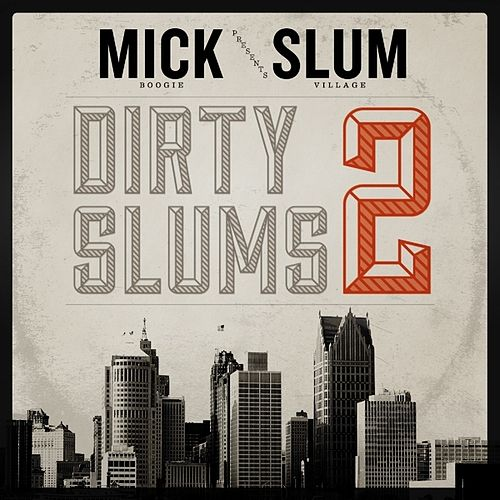 Dirty Slums 2 by Slum Village