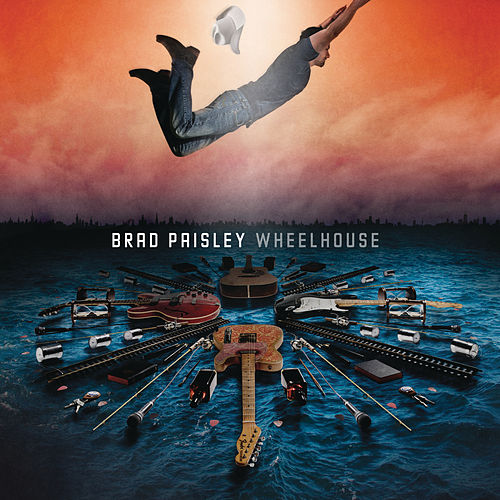 Wheelhouse by Brad Paisley
