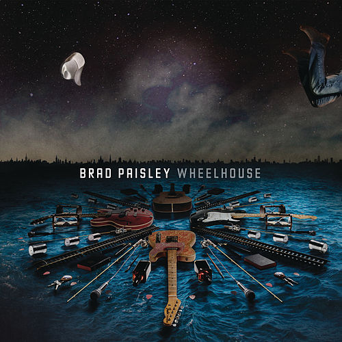 Wheelhouse (Deluxe Version) de Brad Paisley