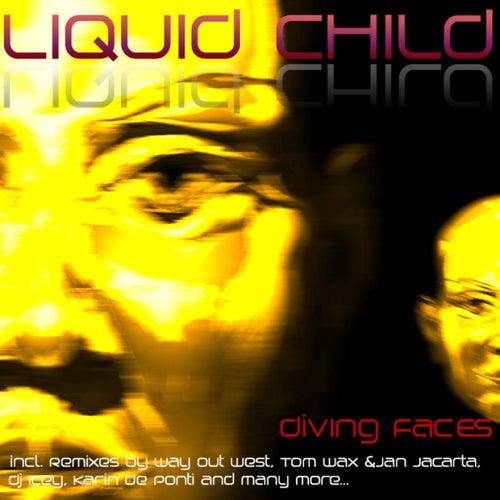 Diving Faces von Liquid Child