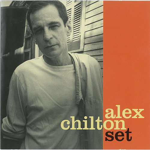 Set by Alex Chilton