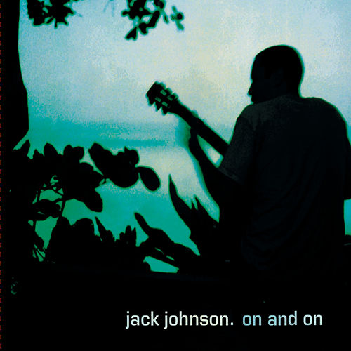 On And On van Jack Johnson