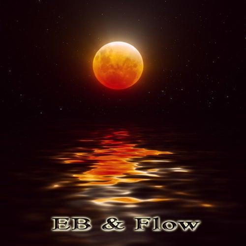 Eb & Flow by E.B.